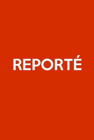 Spéctacle Reporté